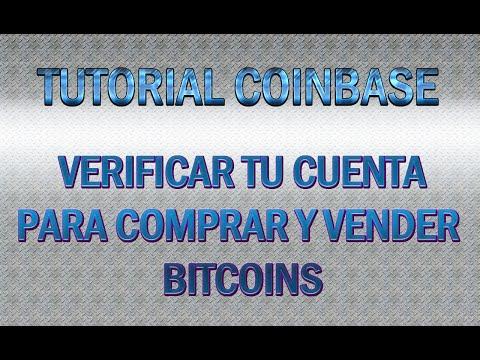 Tutorial coinbase-Como verificar tu centa para comprar y vender bitcoins