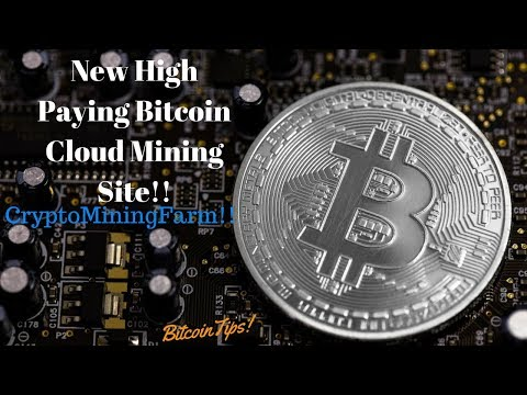 New High Paying Bitcoin Cloud Mining Site!! CryptoMiningFarm!!(October 2017)