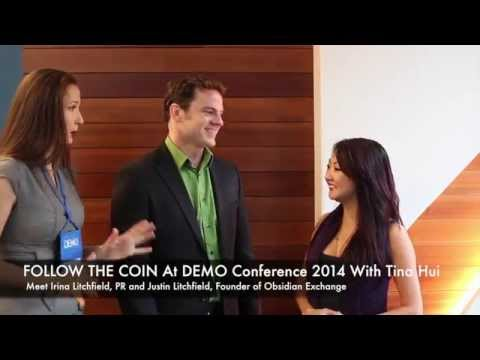 FOLLOW THE COIN at Demo Conference 2014: Tina Hui Meets Obsidian Exchange