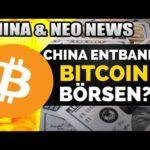 Bitcoin Rekordkurs 🚀 China entbannt alle Krypto Börsen? Neue Chinesische Börse! Bitcoin & NEO News