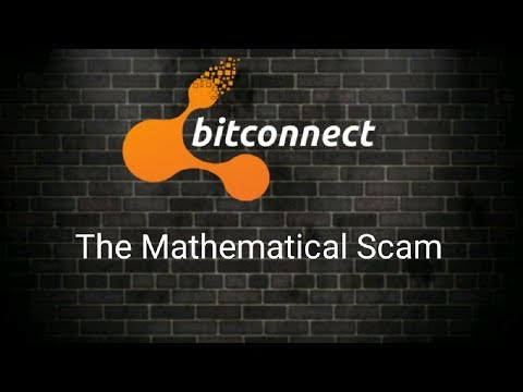Bitconnect: The Mathematical Scam!