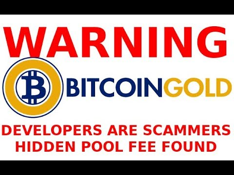 WARNING! Bitcoin Gold Developer SCAMS Miners with Hidden 0.5% Pool Fee! BTG BTC Fork