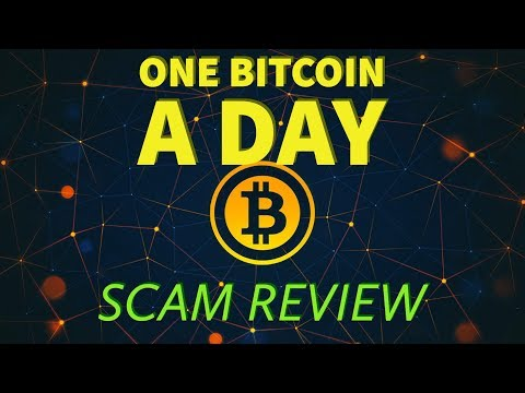 One Bitcoin A Day Scam Review