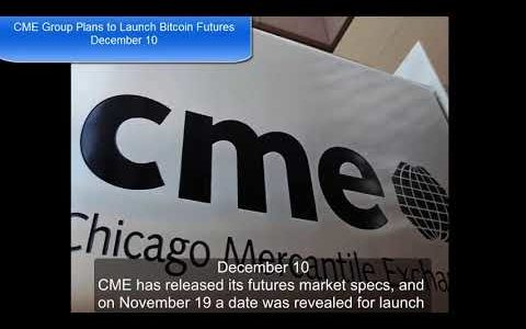 CME Group Plans to Launch Bitcoin Futures December 10