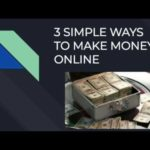 3 EASY WAYS TO MAKE MONEY ONLINE (100 dollars a day)