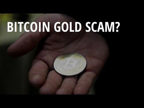 BITCOIN GOLD SCAM?
