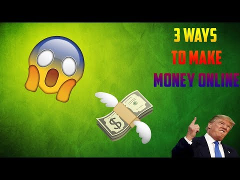 3 ways to make money online (teen/adults)