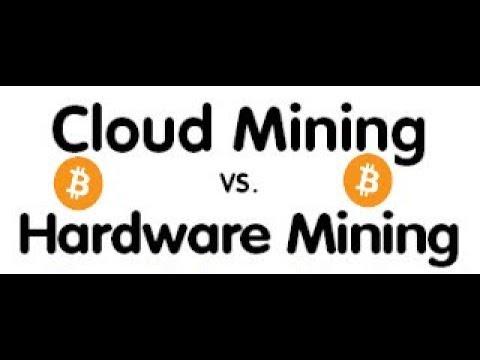 Bitcoin cloud mining vs hardware mining