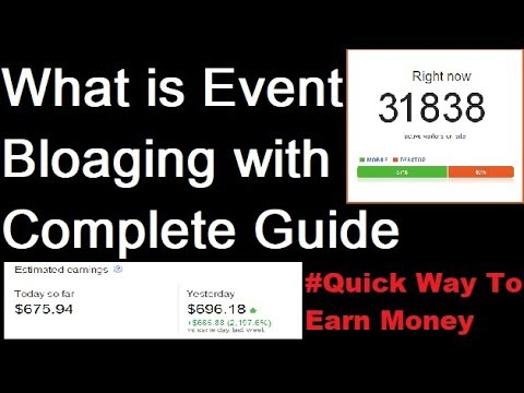 Event Blogging : Quickest way to Make Huge Money Online! 1000$ Daily in Hindi
