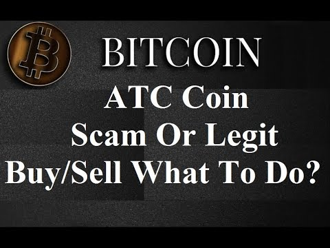 ATC Coin Scam Or Legit - Truth Behind ATC Coin