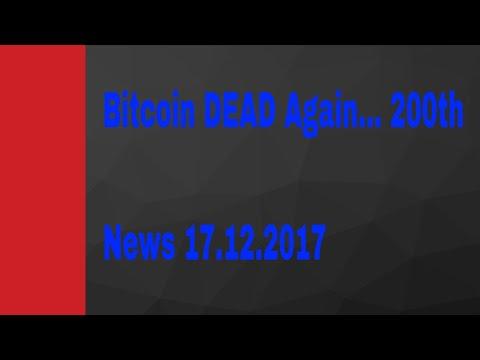 Bitcoin DEAD! Again... News 04.12.2017
