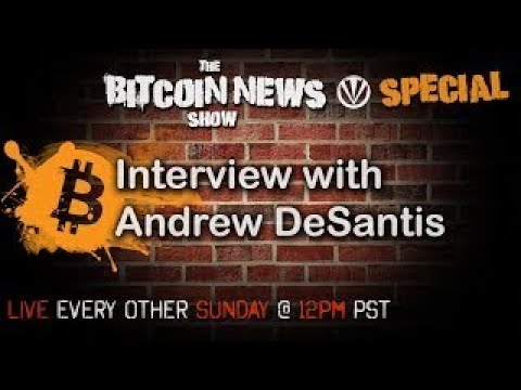 Bitcoin News Special With Andrew DeSantis - The Best Documentary Ever