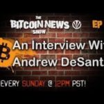 Bitcoin News #58 An interview With Andrew DeSantis – The Best Documentary Ever
