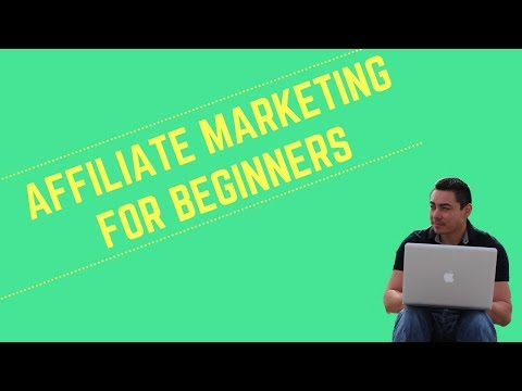 Affiliate Marketing For Beginners - How To Make Money Online With Affiliate Marketing
