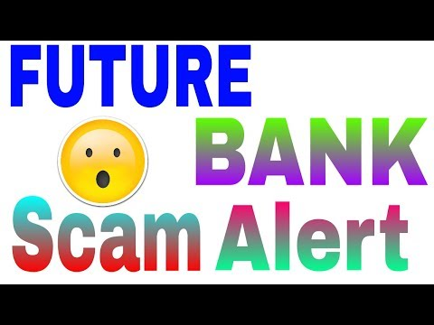 Future Bank bitcoin site scam not work this site