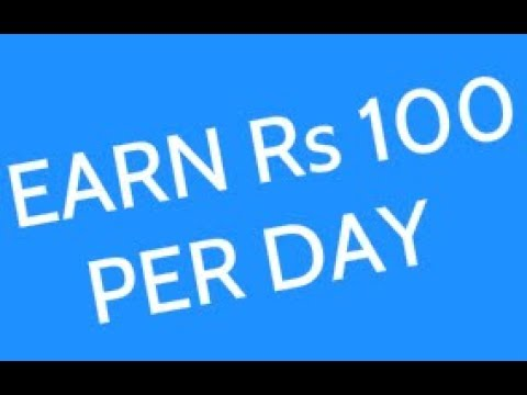 How To Make Money Online   Rs 100 Per Day