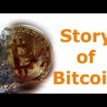 Story of Bitcoin