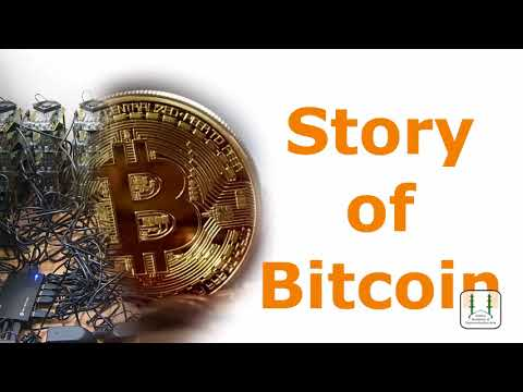 Story of Bitcoin