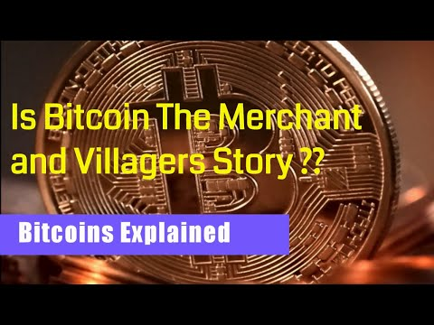Is Bitcoin  The Merchant and Stones Story ?