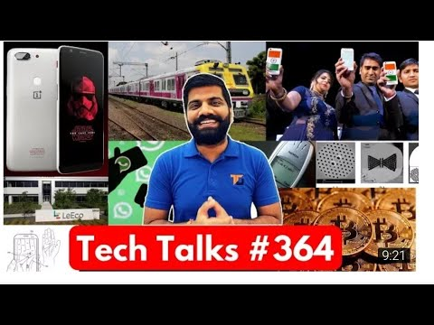 Tech talk #364 - freedom 251 , OnePlus 5T, star wars, Samsung palm, Bitcoin jobs