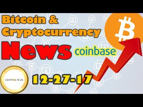 Coinbase Killers [New Plays Revealed]  - Bitcoin and Cryptocurrency News 12/27
