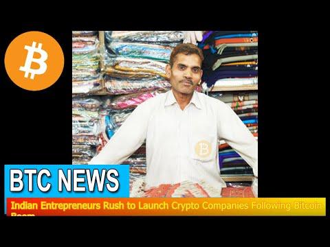 BTC News - Indian Entrepreneurs Rush to Launch Crypto Companies Following Bitcoin Boom