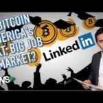 Bitcoin: America's The Next, Big Job Market?