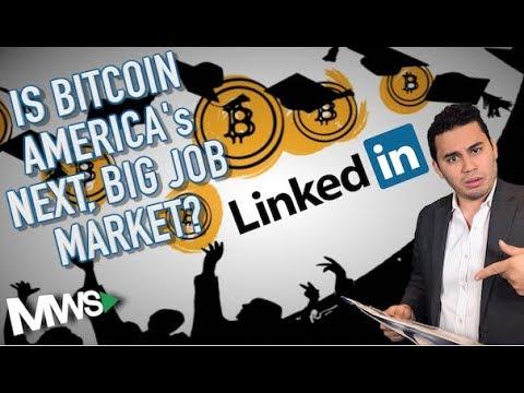 Bitcoin: America's The Next, Big Job Market?