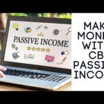 HOW TO MAKE MONEY WITH CB PASSIVE INCOME