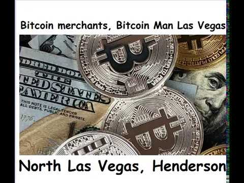 Bitcoin merchants, Bitcoin Man Las Vegas