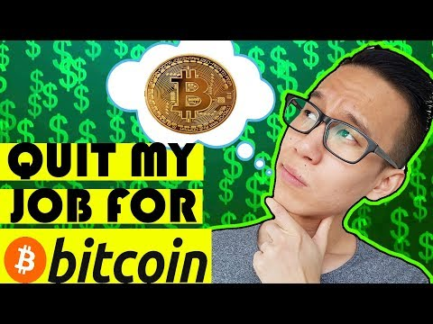 Quitting My Job For Bitcoin! (Good Idea?)