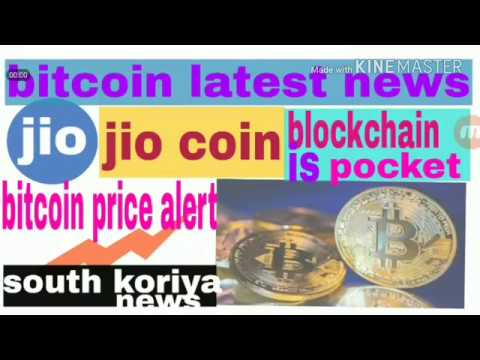 Jio coin,bitcoin latest news,bitcoin price drop,us finance regulators,south koriya news,