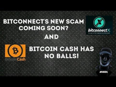 Bitconnect's New Scam / Bcash Has NO BALLS!