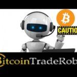 Bitcoin Trade Robot Review – Scam Bitcoin Bot Exposed!