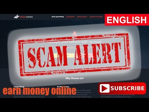 Space Mining Scam Alert Bitcoin Cloud Mining Free 100 GH/S Review 2017