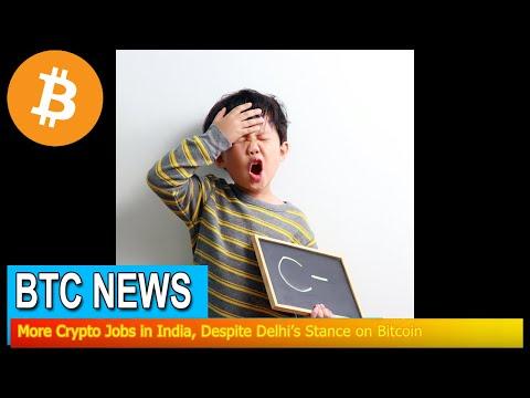 BTC News - More Crypto Jobs in India, Despite Delhi's Stance on Bitcoin