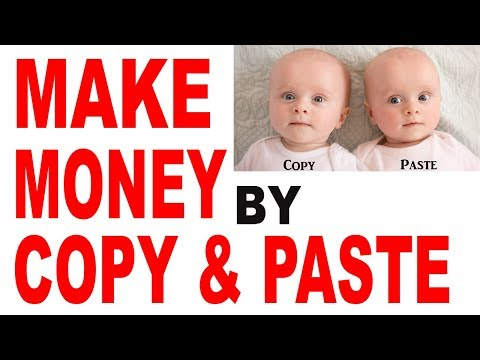 Make Money Online Just By COPYING & PASTING! (2018)