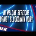 In welche Bereiche wird Blockchain Technologie vorstoßen [Bitcoin mining]