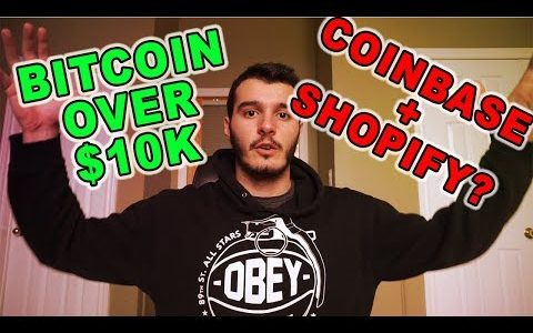 Bitcoin Over $10K AGAIN?! Coinbase Commerce + Shopify Partnership BIG News!