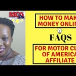 How to Make Money Online FAQS for Motor Club of America Affiliate