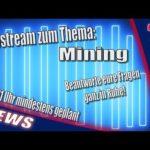 Livestream zum Thema: Mining [Bitcoin mining]