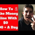 How To Make Money Online With $0 – 2 Easiest Ways To Earn Money Online! – 100+ A Day!