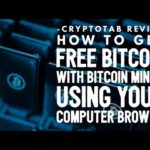 CryptoTab Review – How To Get Free Bitcoin with Bitcoin Mining Using Your Computer Browser