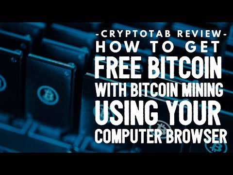 CryptoTab Review - How To Get Free Bitcoin with Bitcoin Mining Using Your Computer Browser