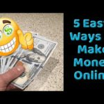 5 Easy Ways To Make Money Online in 2018