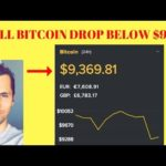 Bitcoin Price Drops Big [$800 in 1 Hour] Will Bitcoin Drop Below $9K?