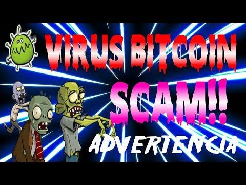 virus bitcoin paga o es scam