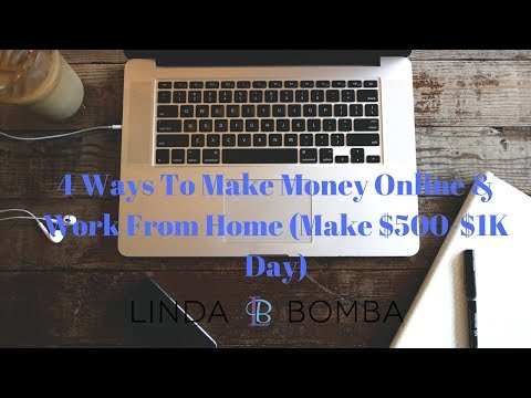 4 Ways To Make Money Online & Work From Home (Make $500-$1K Day)