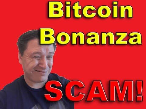 Bitcoin Bonanza SCAM!