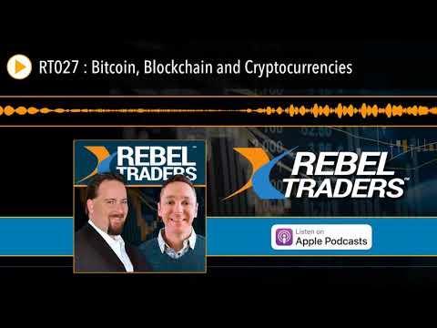 RT027 : Bitcoin, Blockchain and Cryptocurrencies